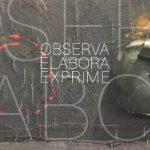 """""""Observa, Elabora, Exprime"""" di Luigi Merola allo Spazio Espositivo EContemporary"""