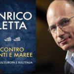 """Battaglia a suon di libri a sinistra, Renzi dopo Letta: l'ex premier sarà a Trieste col suo """"Contro venti e maree"""""""