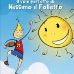 Sogni e pallovale in un libro per ricordare Massimo