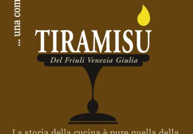 """""""Il Tiramisù, una commedia golosa"""" 7° monografia di FVG Via dei Sapori"""