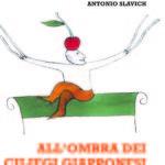 """""""All'ombra dei ciliegi giapponesi. Gorizia 1961"""" nuovo romanzo di Antonio Slavich: una narrazione non solo autobiografica"""