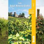 L'editore inglese Bradt pubblica la guida in inglese dedicata interamente al Friuli Venezia Giulia