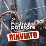 RINVIATO il 2° Festival del Potatore della vite in programma il 29 febbraio presso l'azienda San Felice di Castelnuovo Berardenga (Si)