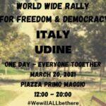 Sabato 20 Marzo a Udine l'evento mondiale per le libertà e la democrazia