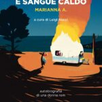 """A Pordenonelegge in anteprima nazionale il libro """"Spirito libero e sangue caldo. Autobiografia di una donna rom"""""""